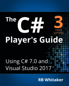 best book to learn c# for beginners: the C# player's guide